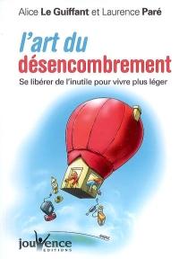 L'art du désencombrement de Alice Le Guiffant et Laurence Paré dans décroissance desencombrement